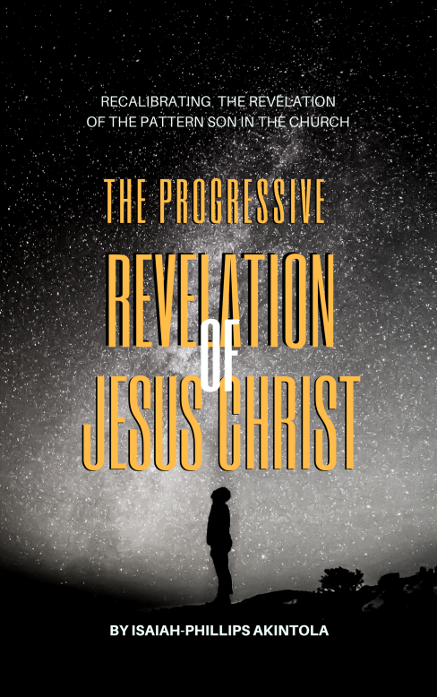 the progressive revelation of christ