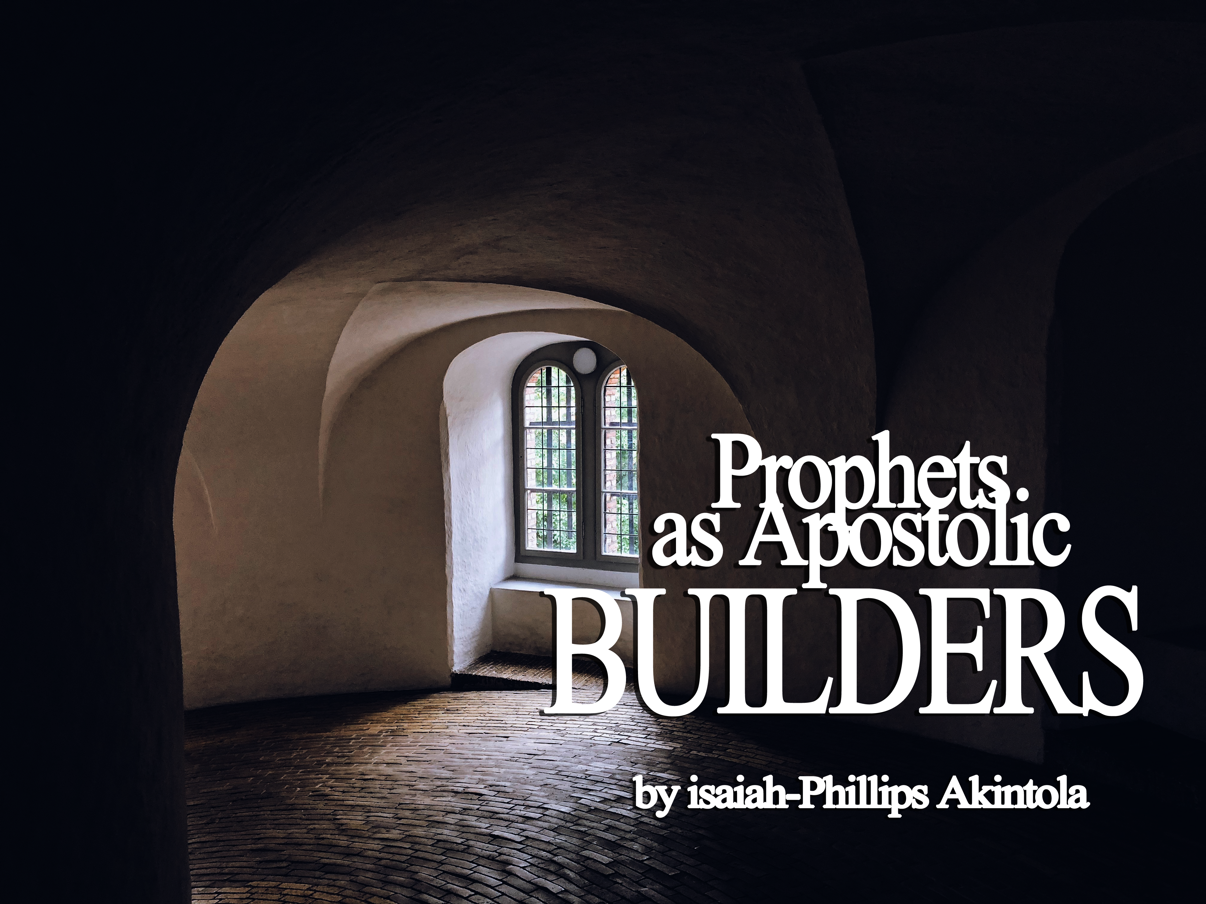 prophets-as-apostolic-builders.png
